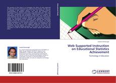 Capa do livro de Web Supported Instruction on Educational Statistics Achievement