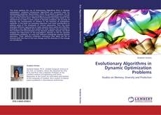 Bookcover of Evolutionary Algorithms in Dynamic Optimization Problems