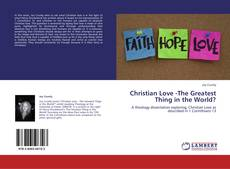 Bookcover of Christian Love -The Greatest Thing in the World?
