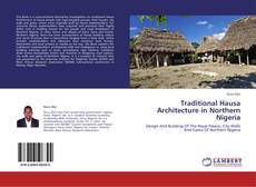 Bookcover of Traditional Hausa Architecture in Northern Nigeria