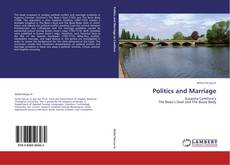 Bookcover of Politics and Marriage