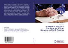 Обложка Towards a Missional Theology for African Diaspora in North America