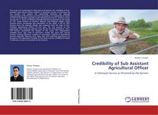 Credibility of Sub Assistant Agricultural Officer的封面