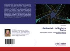 Bookcover of Radioactivity in Northern Sudan