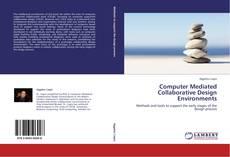Computer Mediated Collaborative Design Environments kitap kapağı