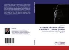 Couverture de Random Vibration Of Non-Conformal Contact Systems