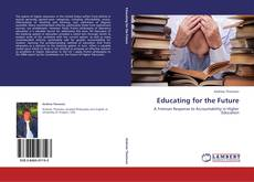 Bookcover of Educating for the Future