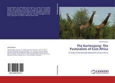 Bookcover of The Karimojong: The Pastoralists of East Africa