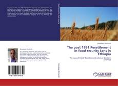 Обложка The post 1991 Resettlement in  food security Lens in Ethiopia