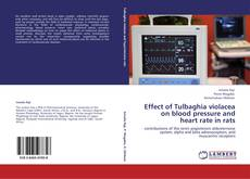 Effect of Tulbaghia violacea on blood pressure and heart rate in rats kitap kapağı