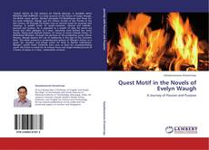 Quest Motif in the Novels of Evelyn Waugh kitap kapağı