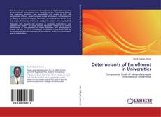 Couverture de Determinants of Enrollment in Universities