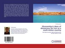 Copertina di Ghassemlou's ideas of democracy for Iran as a multi-nation country