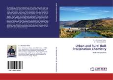 Urban and Rural Bulk Precipitation Chemistry的封面