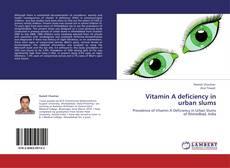 Обложка Vitamin A deficiency in urban slums