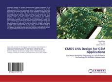 Bookcover of CMOS LNA Design for GSM Applications