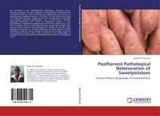Buchcover von Postharvest Pathological Deterioration of Sweetpotatoes