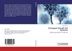 Bookcover of Emergent Rough Set Systems