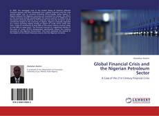 Couverture de Global Financial Crisis and the Nigerian Petroleum Sector
