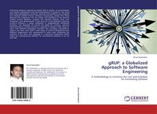 Bookcover of gRUP: a Globalized Approach to Software Engineering
