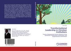 Borítókép a  Transformational Leadership in Christian Institutions - hoz