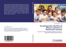 Copertina di Sociolinguistic identity of African Learners in Multiracial Schools