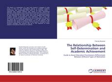 Bookcover of The Relationship Between Self-Determination and Academic Achievement