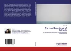 Bookcover of The Lived Experience of Solitude