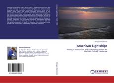 Bookcover of American Lightships