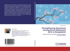 Bookcover of Strengthening Awareness among Rural Adolescent Girls in Bangladesh
