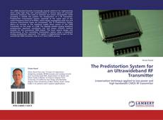 Bookcover of The Predistortion System for an Ultrawideband RF Transmitter