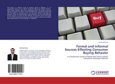 Bookcover of Formal and Informal Sources Effecting Consumer Buying Behavior