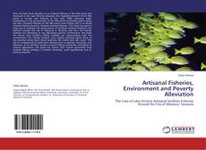 Couverture de Artisanal Fisheries, Environment and Poverty Alleviation