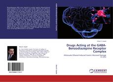 Capa do livro de Drugs Acting at the GABA-Benzodiazepine Receptor Complex