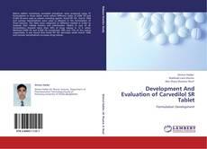 Borítókép a  Development And Evaluation of Carvedilol SR Tablet - hoz
