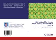 Buchcover von KBM method for fourth order nonlinear differential systems