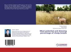 Borítókép a  Meat potential and dressing percentage of sheep breeds - hoz