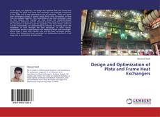 Bookcover of Design and Optimization of Plate and Frame Heat Exchangers
