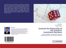 Bookcover of Evaluate the Rationality of the Investor's  Investment Decisions
