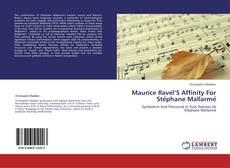 Обложка Maurice Ravel'S Affinity For Stéphane Mallarmé
