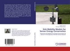 Couverture de Sink Mobility Models For Sensor Energy Conservation