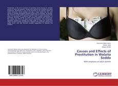 Causes and Effects of Prostitution in Wolaita Soddo的封面