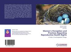 Buchcover von Women's Perception and Practices Regarding Reproductive Health Rights