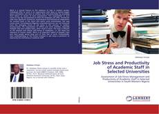 Copertina di Job Stress and Productivity of Academic Staff in Selected Universities