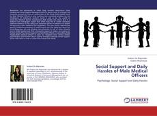 Borítókép a  Social Support and Daily Hassles of Male Medical Officers - hoz