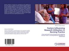 Bookcover of Factors Influencing Research Utilization in Nursing Practice