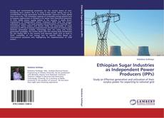 Ethiopian Sugar Industries as Independent Power Producers (IPPs) kitap kapağı