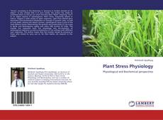 Bookcover of Plant Stress Physiology