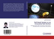 Bookcover of Soil Hook System as an Innovative Soil Anchor