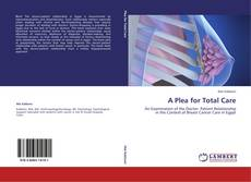 Buchcover von A Plea for Total Care